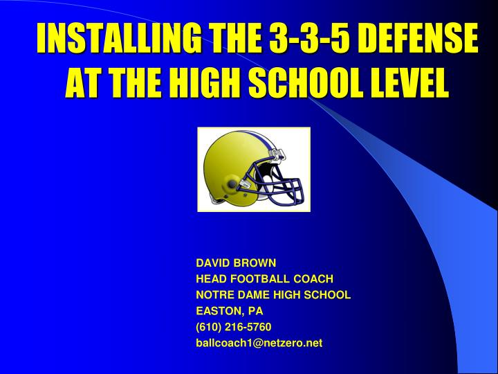 installing the 3 3 5 defense at the high school level n.