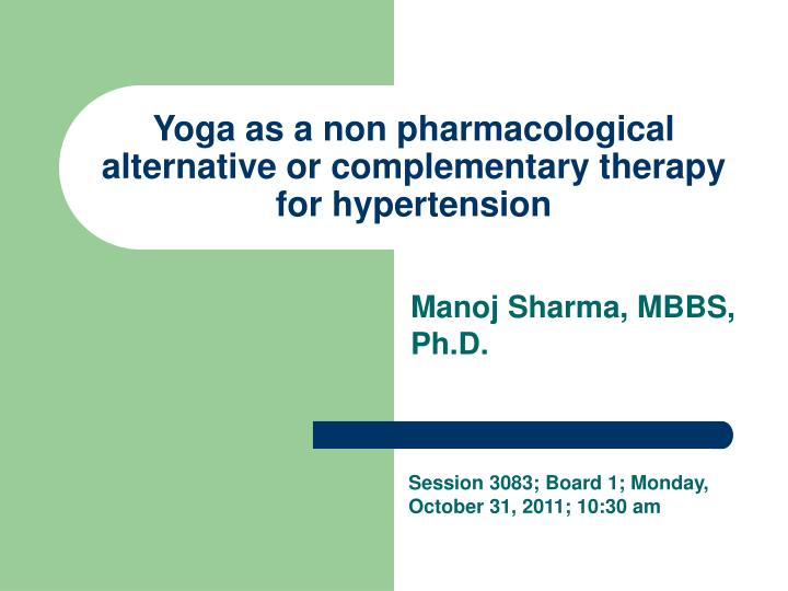 yoga as a non pharmacological alternative or complementary therapy for hypertension n.