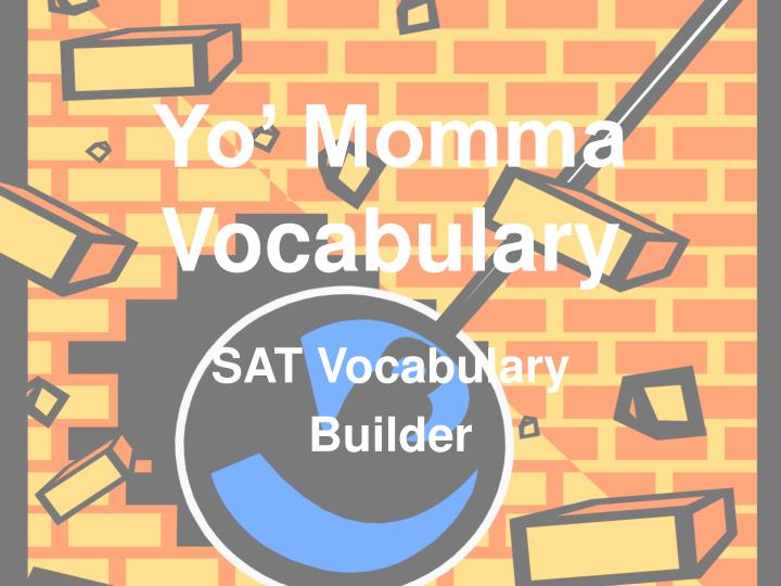yo momma vocabulary n.