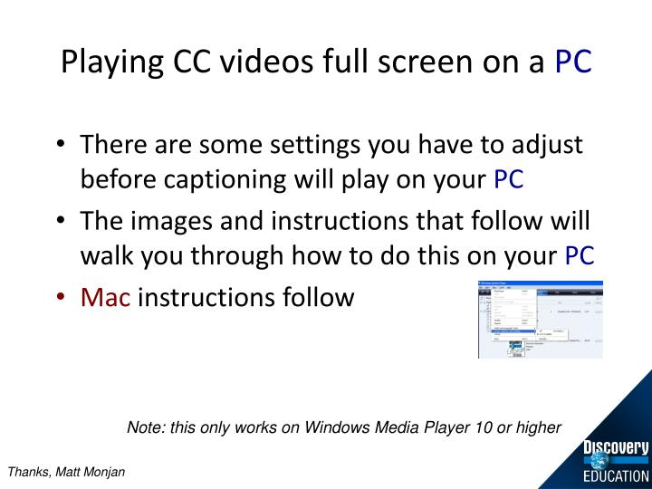 Playing CC videos full screen on a