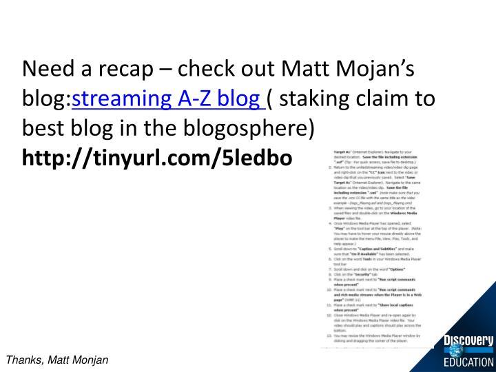 Need a recap – check out Matt Mojan's blog: