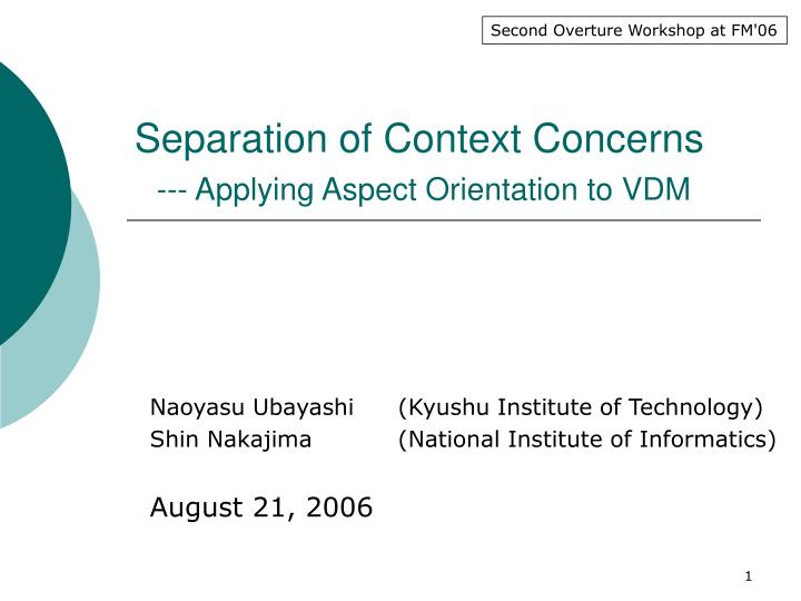 separation of context concerns applying aspect orientation to vdm n.