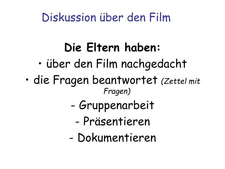 Diskussion über den Film