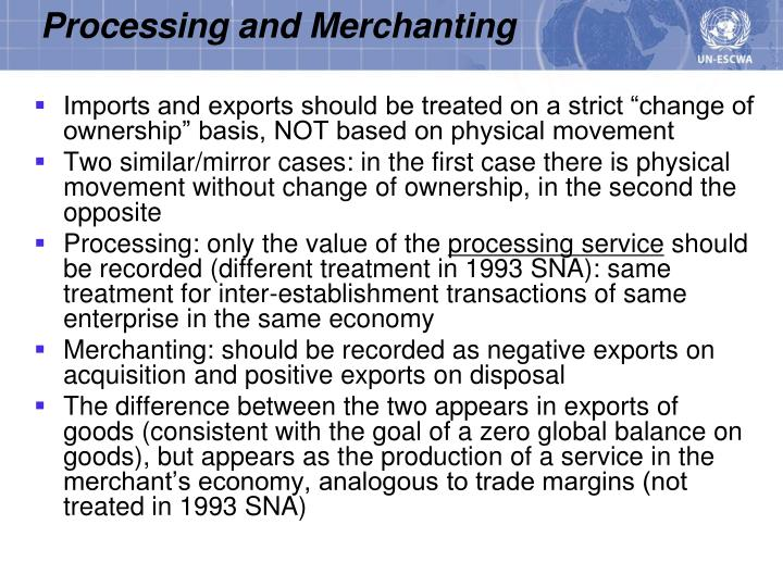 Processing and Merchanting