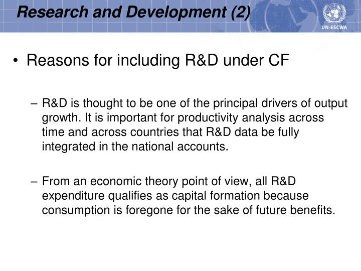Reasons for including R&D under CF