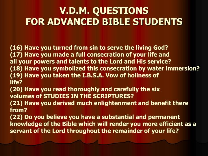 (16) Have you turned from sin to serve the living God?