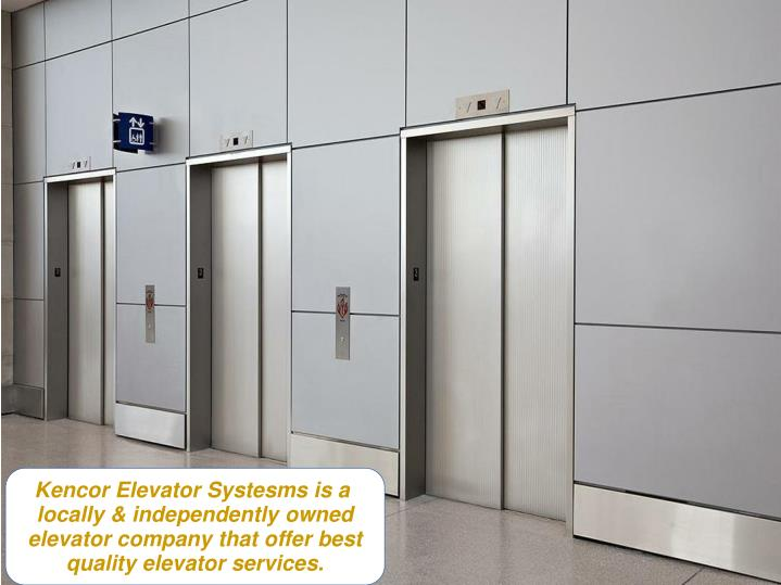 Kencor Elevator Systesms is a