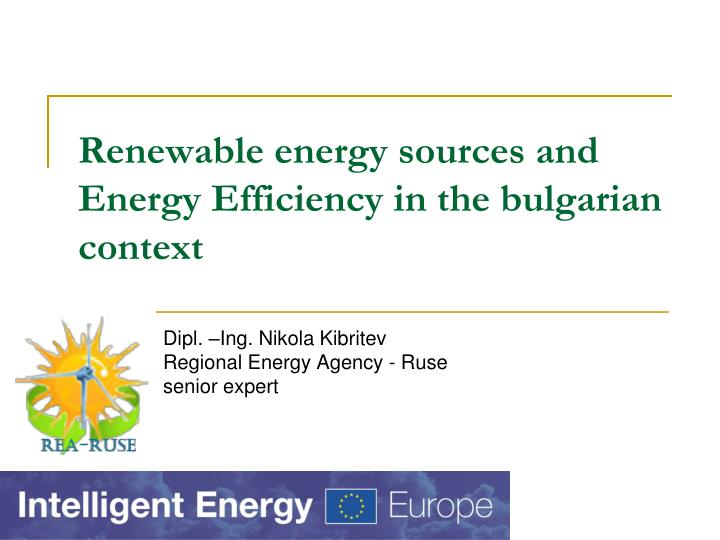 renewable energy sources and energy efficiency in the bulgarian context n.