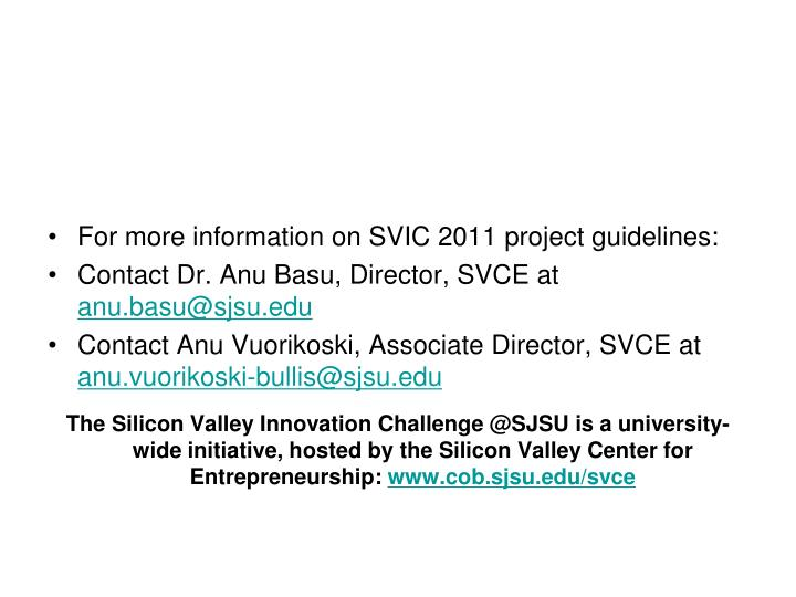 For more information on SVIC 2011 project guidelines: