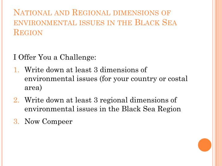 National and Regional dimensions of environmental issues in the Black Sea Region