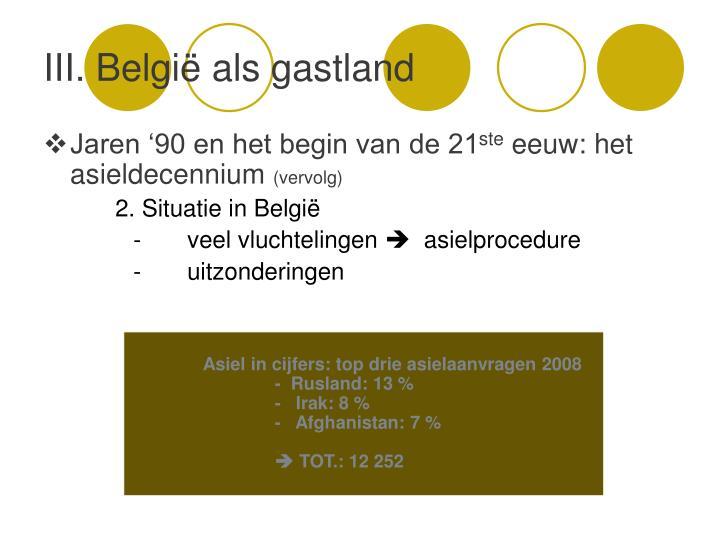 III. België als gastland
