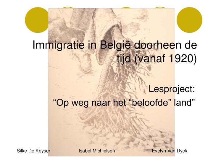 Immigratie in België doorheen de tijd (vanaf 1920)