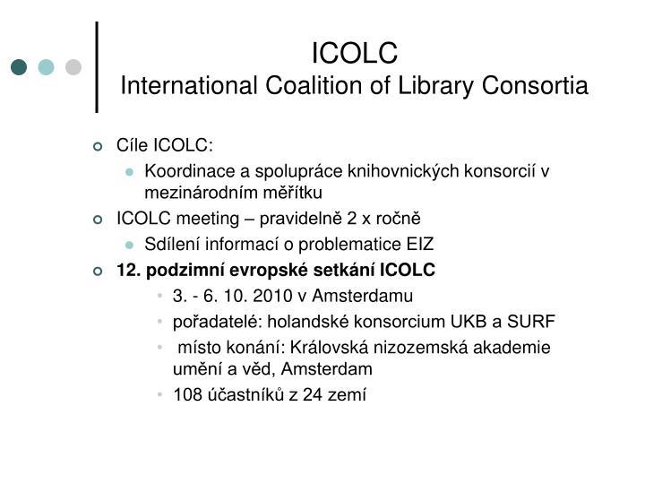 Icolc international coalition of library consortia