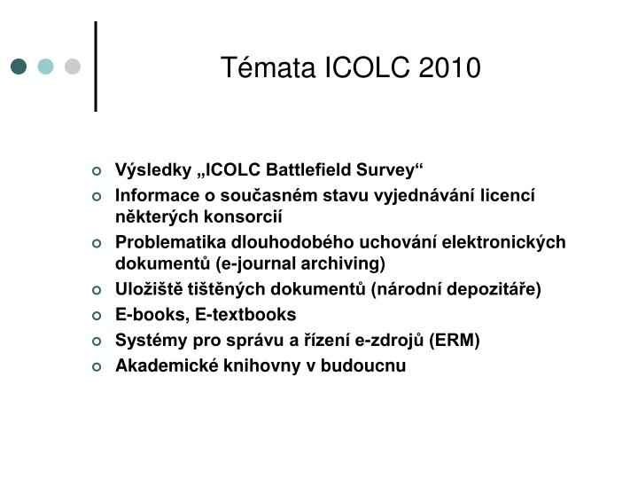 Témata ICOLC 2010