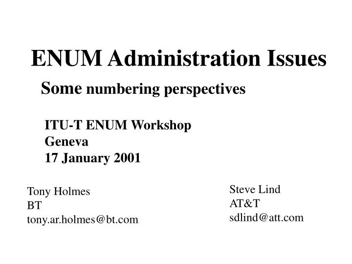 enum administration issues n.