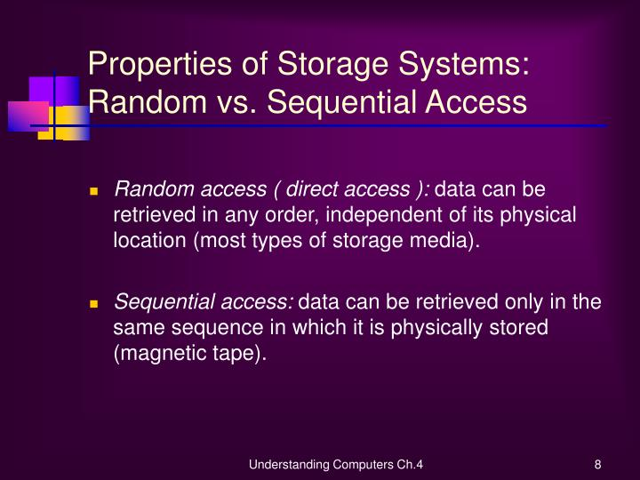 Properties of Storage Systems: