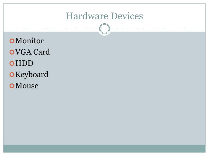 Hardware devices1