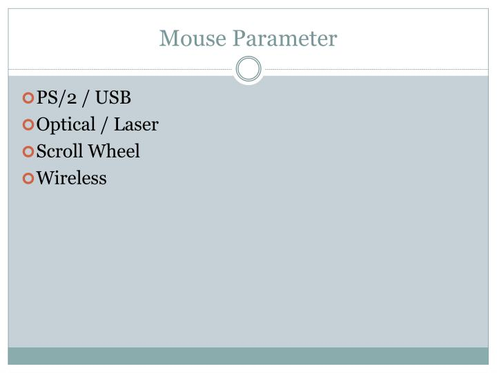 Mouse Parameter