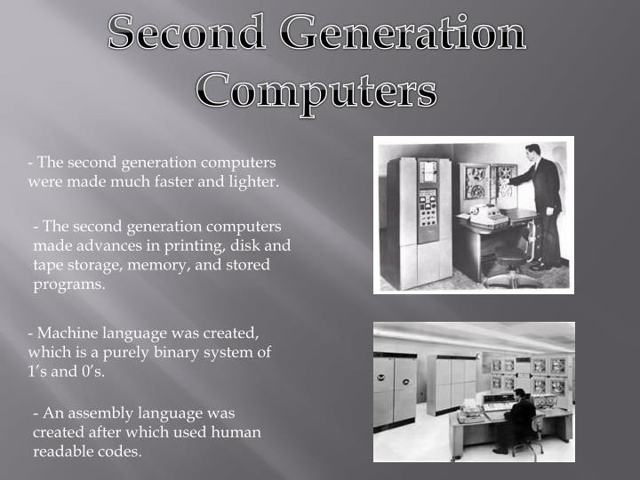computer generations and the historical development Development of electronic computers can be divided into five generations depending upon the technologies usedfollowing are the five generations of computers.
