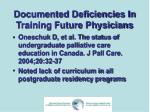 documented deficiencies in training future physicians