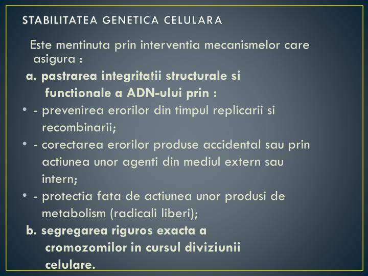 STABILITATEA GENETICA CELULARA