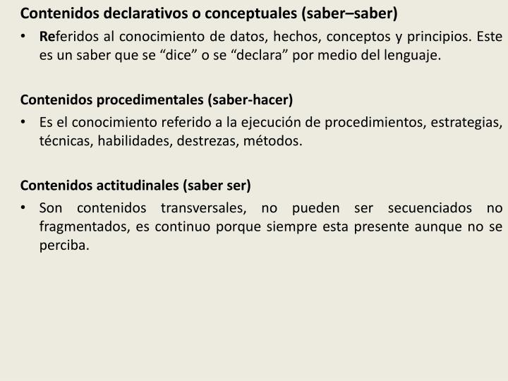 Contenidos declarativos o conceptuales (
