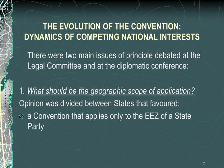 THE EVOLUTION OF THE CONVENTION: