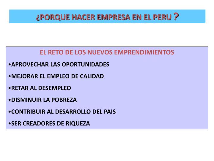 ¿PORQUE HACER EMPRESA EN EL PERU