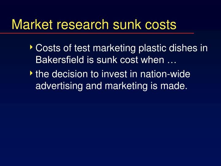 Market research sunk costs