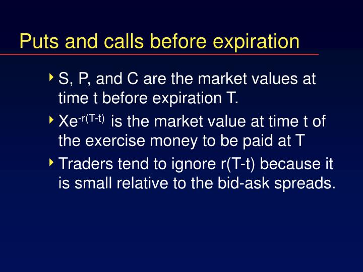 Puts and calls before expiration