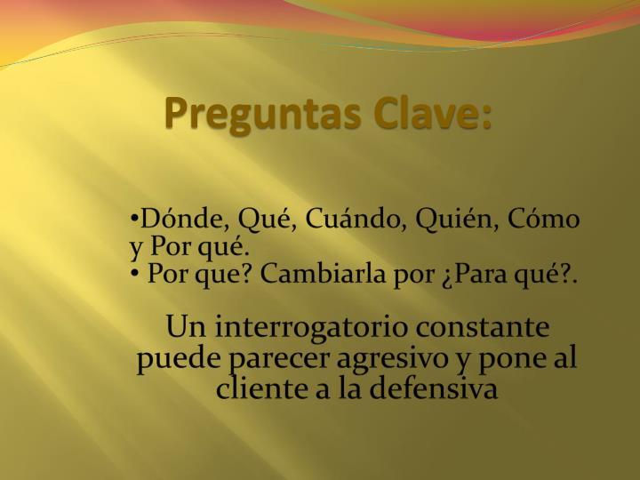 Preguntas Clave: