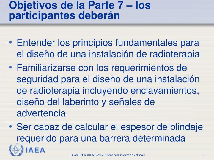 Objetivos de la parte 7 los participantes deber n