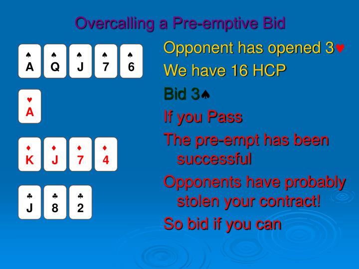 Overcalling a Pre-emptive Bid