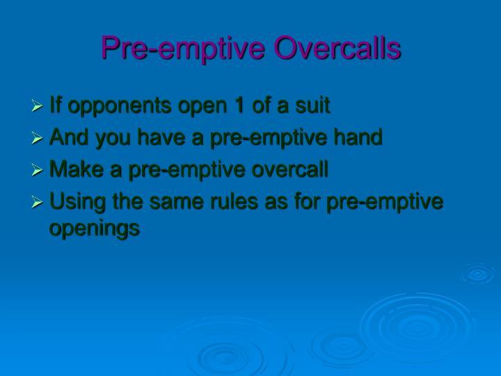 Pre-emptive Overcalls