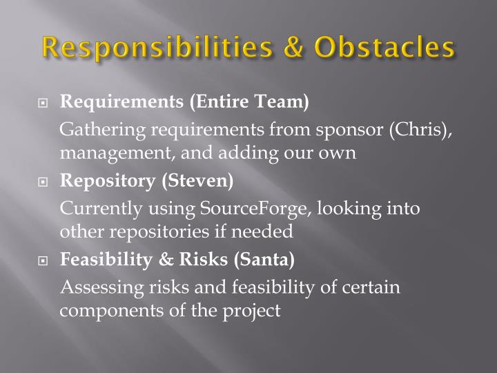 Responsibilities & Obstacles