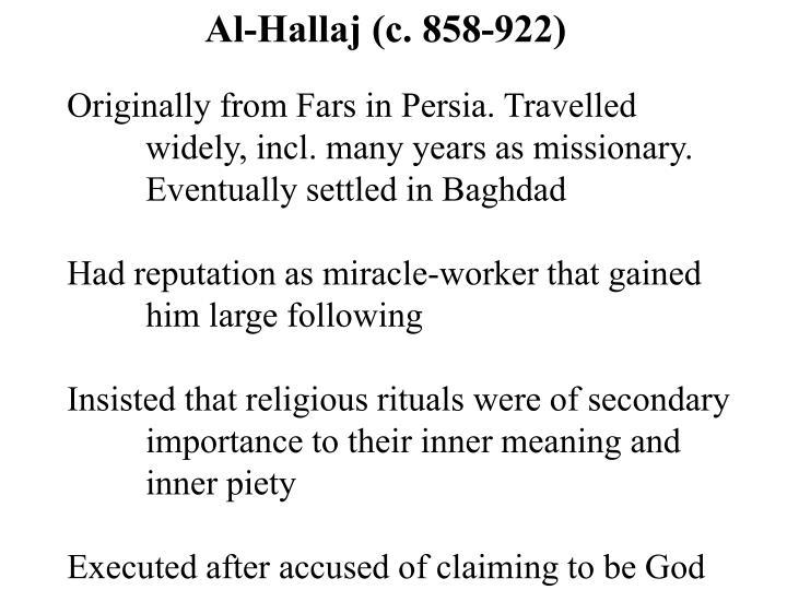 Al-Hallaj (c. 858-922)