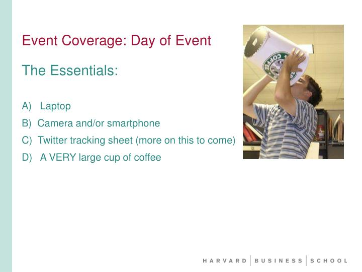 Event Coverage: Day of