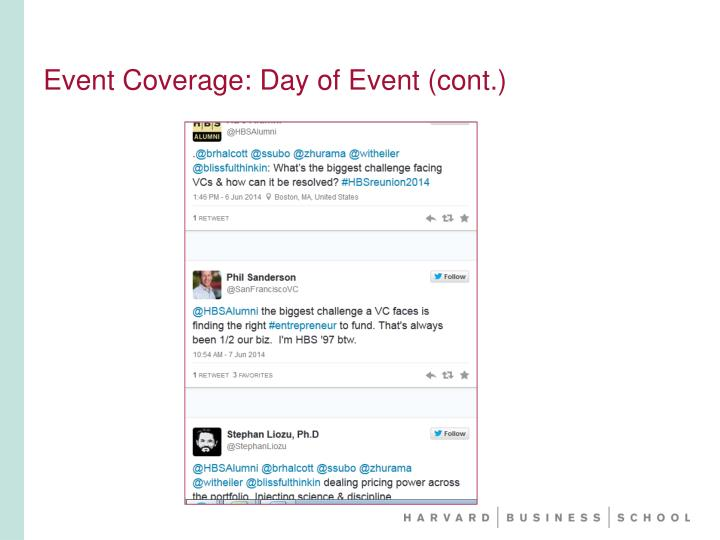 Event Coverage: Day of Event (cont.)