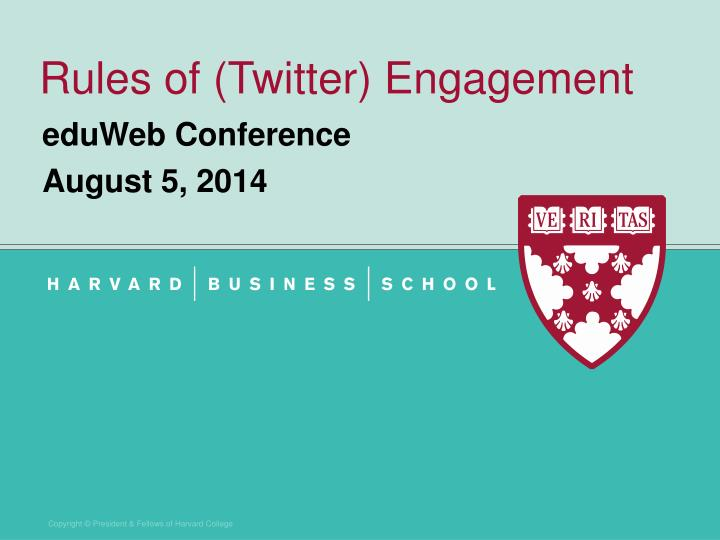Rules of twitter engagement