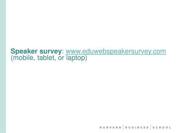 Speaker survey