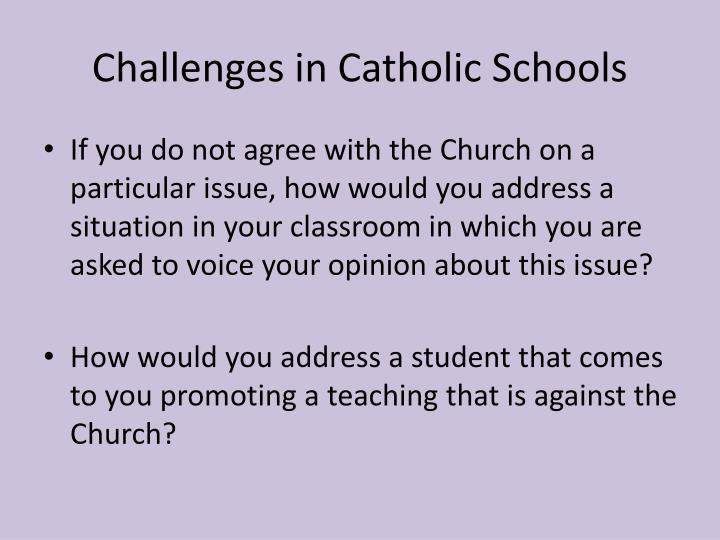Challenges in Catholic Schools