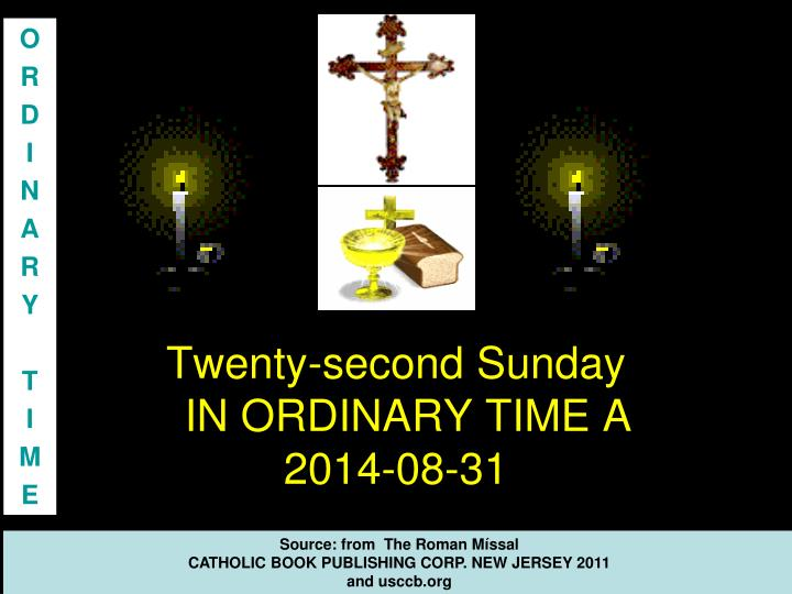 twenty second sunday in ordinary time a 2014 08 31 n.