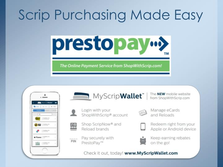Scrip Purchasing Made Easy