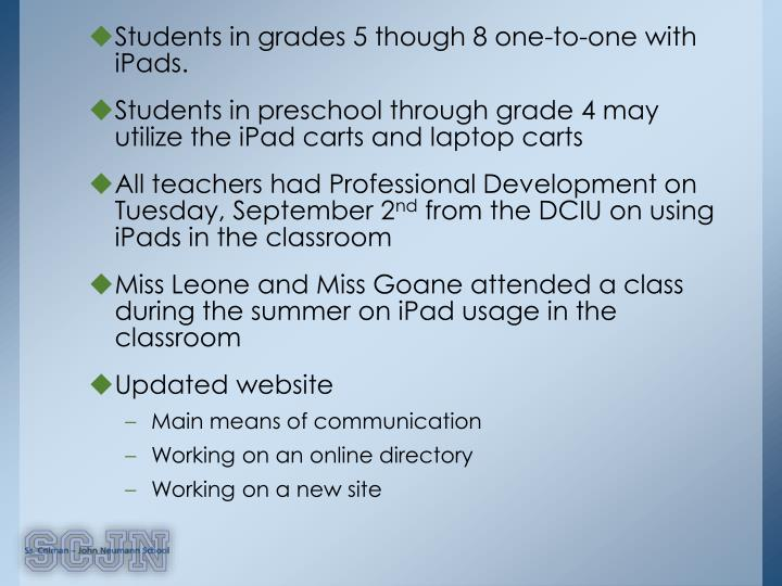 Students in grades 5 though 8 one-to-one with