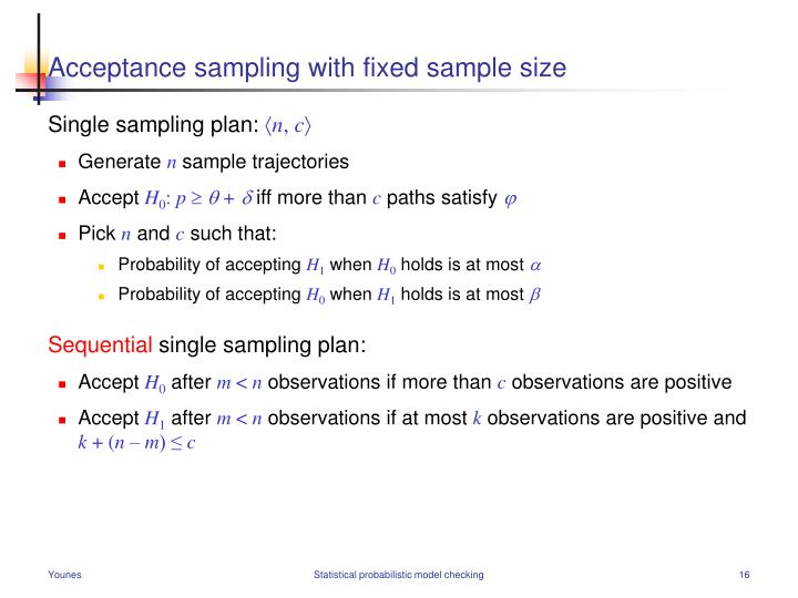 Acceptance sampling with fixed sample size