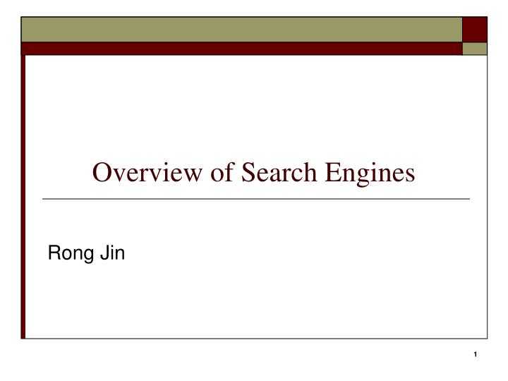 overview of search engines n.