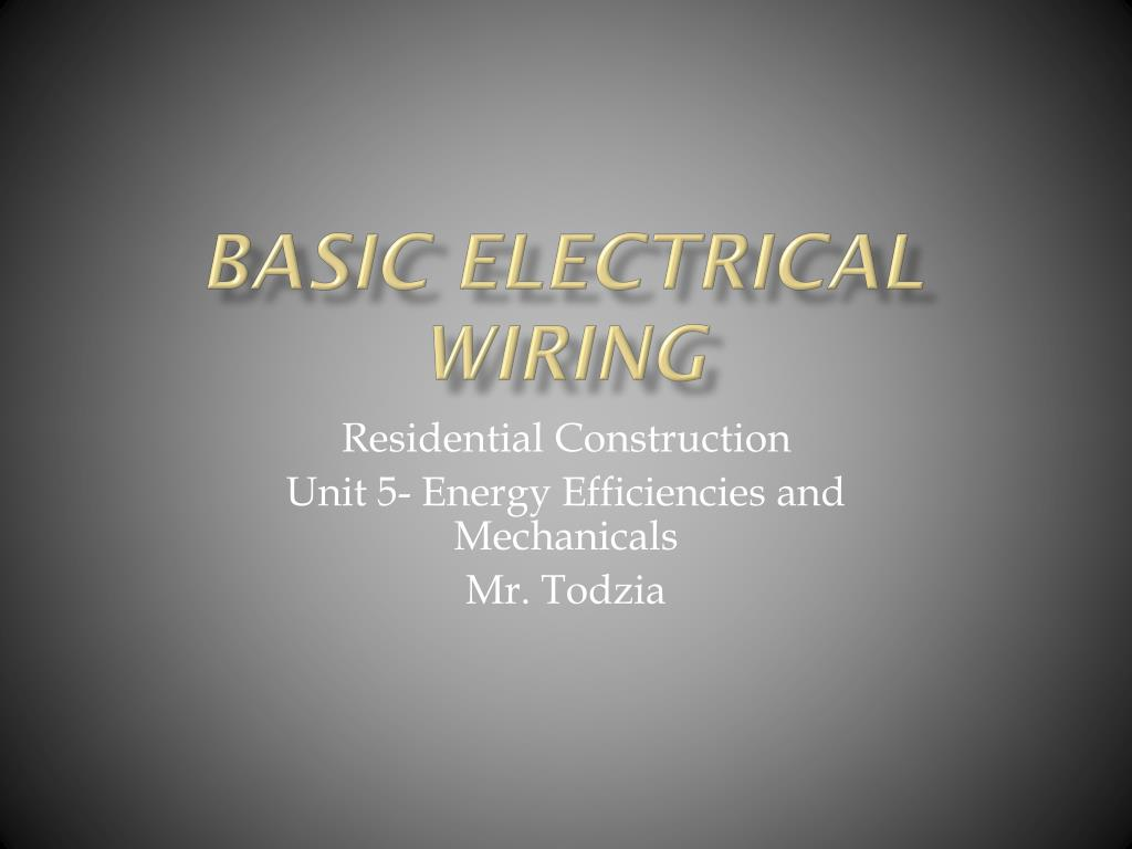 Ppt Basic Electrical Wiring Powerpoint Presentation Id5341920 Methods Free Download Diagrams Pictures N