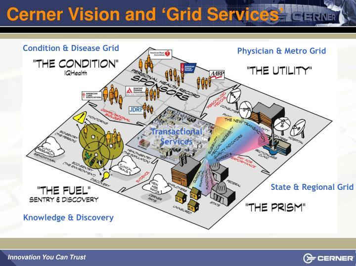 Cerner Vision and 'Grid Services'