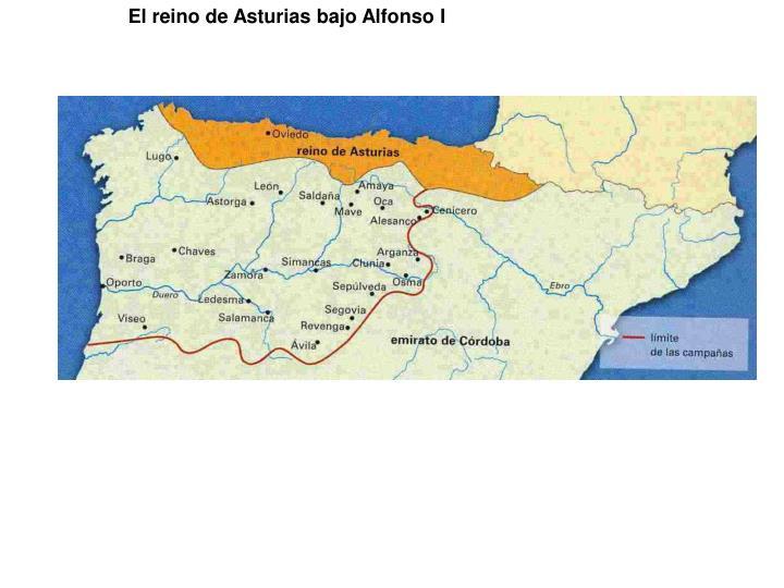 El reino de Asturias bajo Alfonso I
