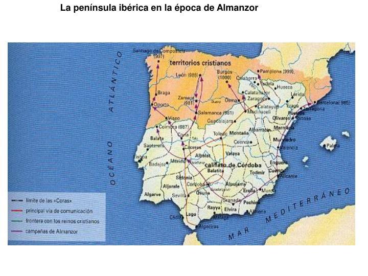 La península ibérica en la época de Almanzor